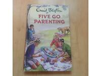 Five Go Parenting by Bruno Vincent - Enid Blyton For Grown Ups - Hardcover *NEW*
