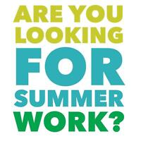 Fun Student Summer Work - Part-Time / Full-Time