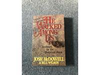 He walked among us - Josh McDowell