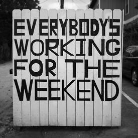 Looking for weekend work!