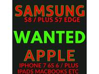 WANTED * IPHONE 7 / PLUS 6S PLUS 6 SE SAMSUNG S8 plus IPAD mini pro air note 8