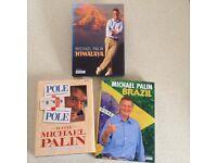 3 MICHAEL PALIN HARDBACK BOOKS BRAZIL, HIMALAYA & POLE TO POLE