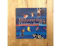 Illustrating Children's Books - hardback