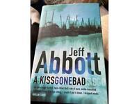 Jeff Abbott a kiss gone bad hardback book