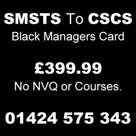 SMSTS / SSSTS to Black or Gold card - £399.99 No NVQ or Courses required.