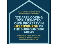 We are looking for a rent to own property in Helensburgh or the surrounding areas.
