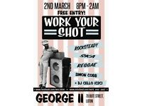Work Your Shot! Vintage Reggae & Ska night.
