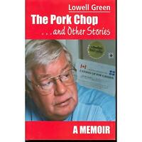 LOWELL GREEN BOOK  THE PORK CHOP...A MEMOIR
