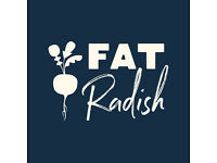 FAT RADISH ARE HIRING - CHEFS/KPS/BAKERS/BAR STAFF/WAITING STAFF/MANAGERS