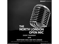 OPEN MIC NIGHT AT 'NORTHERN SOUL' IN ARCHWAY! EVERY THURSDAY!