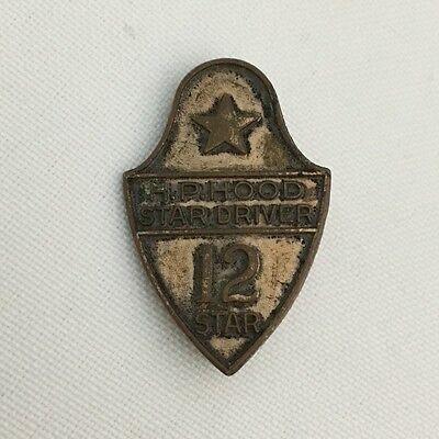 H. P. Hood Dairy 12 STAR DRIVER Award Badge Pin Circa 1955