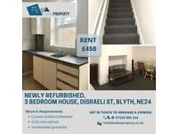 NEWLY RUFRBISHED, 3 BEDROOM HOUSE TO LET, DISRAELI ST, BLYTH