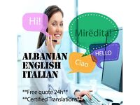 Albanian English || Albanian Italian || Italian English || Experienced Certified Translator **24H **