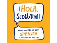 ¡HOLA, SCOTLAND! LEARN SPANISH IN A CREATIVE & FUN WAY
