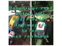 Wanted motorcycles and scooter and trikes and quadbike for cash