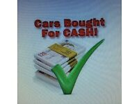 ALL CARS AND VANS BOUGHT FOR CASH TRY US ££££££