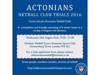 ACTONIANS NETBALL CLUB want netball players - all positions!