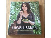 Nigellisima hard back Italian cookbook unused. Beautifully illustrated