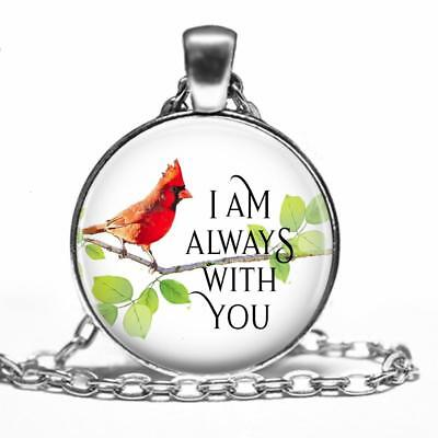 I am Always With You Cardinal Bird Pendant Necklace Loved One Memorial](Always With You)