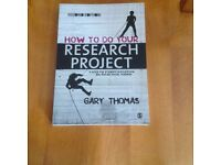 Undergraduate/Education/Teaching: How to do your research project by Gary Thomas (2nd Edition)