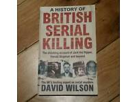 A History of British Serial Killing by D. Wilson