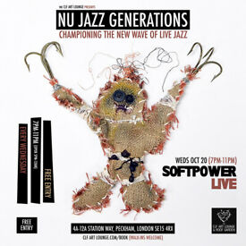 NU JAZZ GENERATIONS WITH SOFT POWER (LIVE), FREE ENTRY