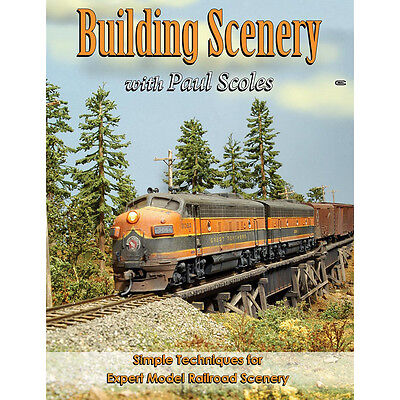 BUILDING SCENERY: Simple Techniques for Expert Model Railroad Scenery (NEW BOOK)