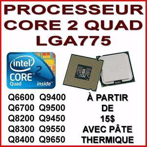 PLUSIEURS PROCESSEURS CPU CORE 2 QUAD LGA775 USAGÉS A LIQUIDER
