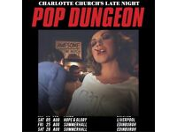 Charlotte Church's Late Night Pop Dungeon @ Summerhall, Edinburgh - Fri 25.08.17