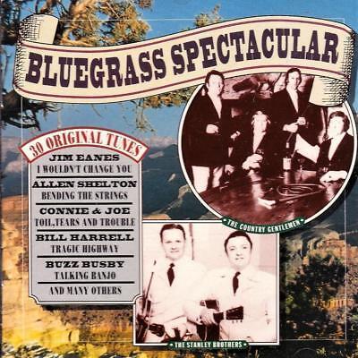 (BLUEGRASS SPECTACULAR - VARIOUS ARTISTS - 30 ORIGINAL TUNES (NEW CD))
