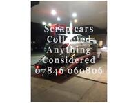 Scrap cars or spares and repairs wanted anything considered