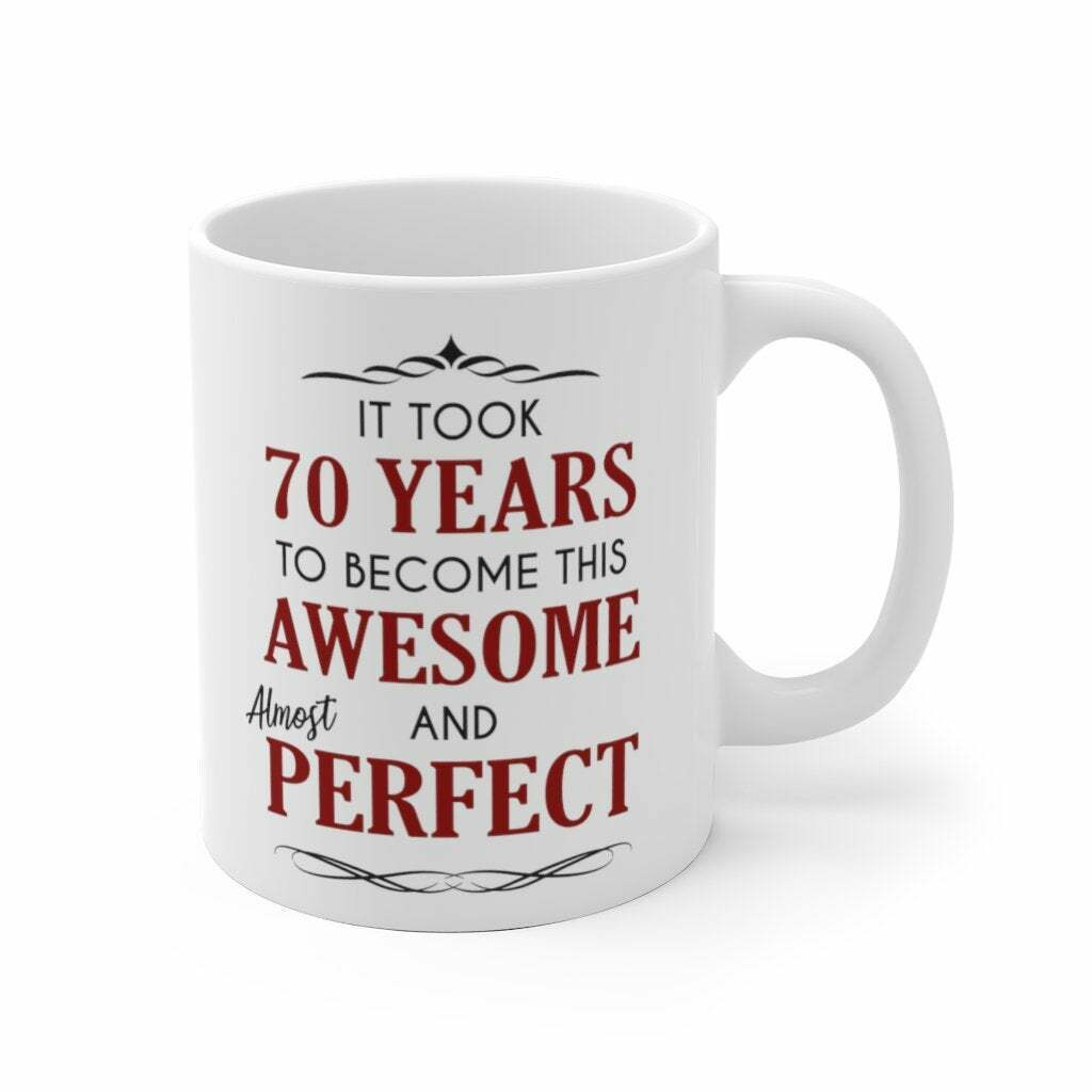 70th Birthday Gift For Woman Men It Took 70 Years To Become Funny 70th Birthday - $13.99