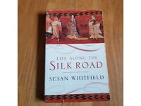 Life Along the Silk Road - Susan Whitfield