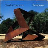 Charles GINNEVER Rashoman Cantor Center for Visual Arts Exhibition Catalog. 2000