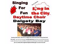 New daytime Singing for fun Choir - Dalgety Bay