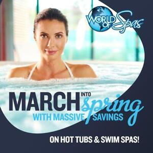 The March Into Spring Event Is On NOW at World of Spas! Kickstart Your Backyard Reno With A New Hot Tub or Swim Spa!!