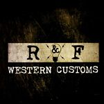 R&F Western Customs