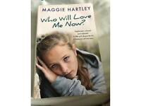 Who will love me now? by Maggie Hartley.