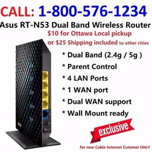 $10 for Asus RT-N53 Dual Band 3-in-1 router - with any cable internet plan. Call 1-800-576-1234 for more information