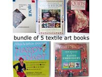 5 textile art and crafts books. Bundle price for all. Inspiration, projects, techniques.