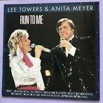 Lee Towers & Anita Meyer – Run To Me