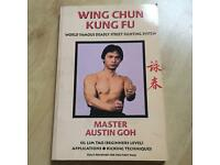 Wing Chun Kung Fu: Beginners Level By Austin Goh Brand New