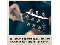 RoguePlay is looking for a Folk Band