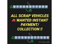 SCRAP CARS WANTED TOP PRICES SAMD DAY COLLECTION