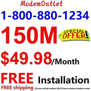 Free Install+Free Shipping , 150M Unlimited internet only $49.98/month, 100M $39.98, 75M $34.98. Order at 1-800-880-1234