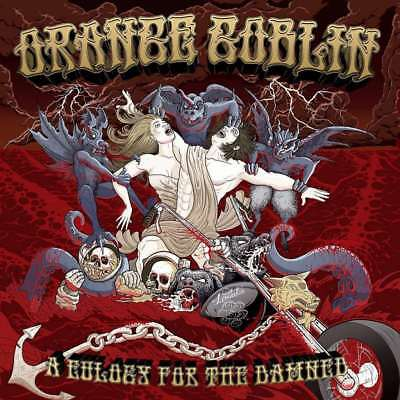 New: ORANGE GOBLIN- A Eulogy for the Damned CD (Candlelight Records USA, 2012)