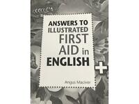 For 11 plus exams Answers to illustrated first aid in English by Angus maciver