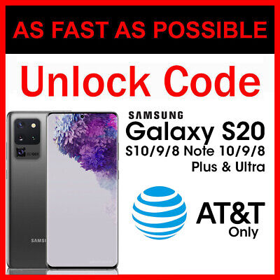 Unlock code AT&T Samsung Galaxy S20 S20+ Plus S20 Ultra S10 S9 S8 Note 10/9/8