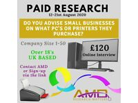 PAID RESEARCH - PC's & Printers £120 (Online Research)