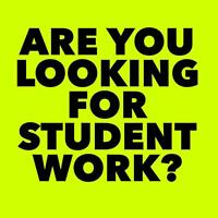 Secure Student Work Today - Part-Time, Full-Time, Summer Work
